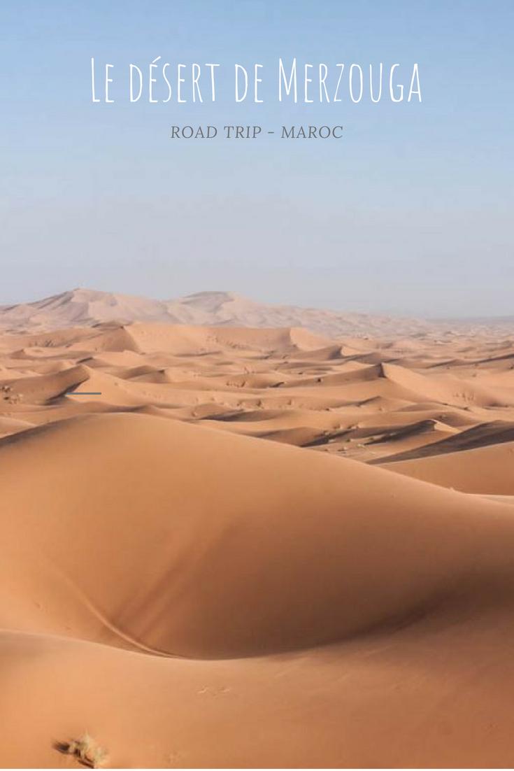 Desert de Merzouga : road trip et exploration sur ls routes et les dunes du Sahara - Maroc