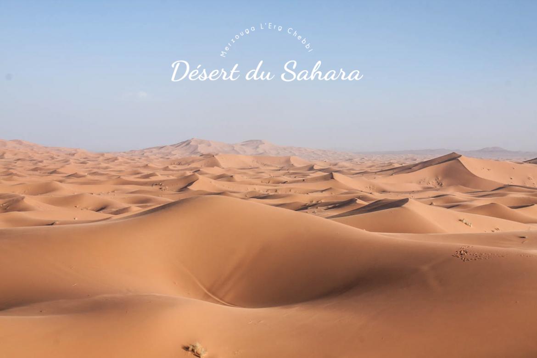 Le désert de Merzouga au Maroc, road trip et guide