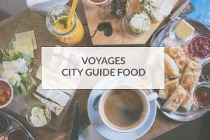 voyage-city-guide-food-bonnes-adresses