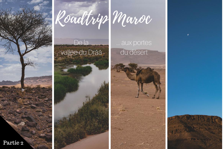 Voyage 4x4 Maroc : vallée du Draa