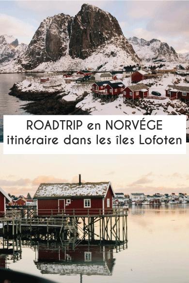 Roadtrip en Norvége : le meilleur itinéraire des îles Lofoten, ltoute la magie de la Norvége