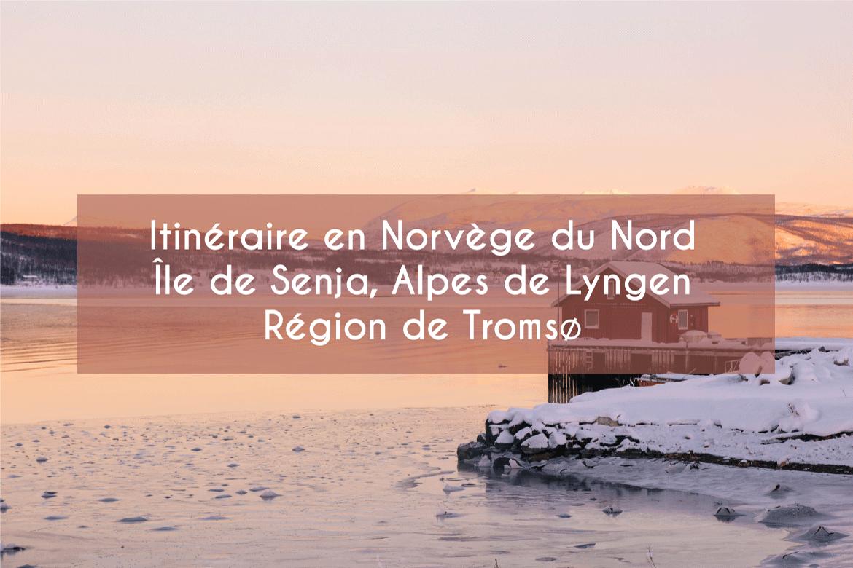 Itineraire norvége du nord hiver