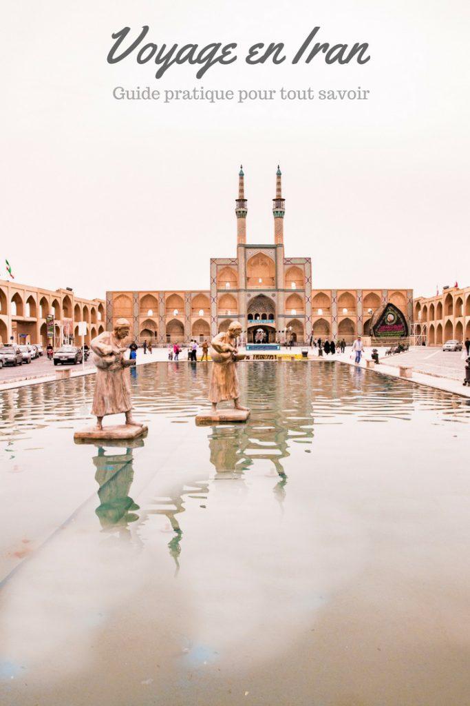 Voyager en Iran : guide pratique et sécurité